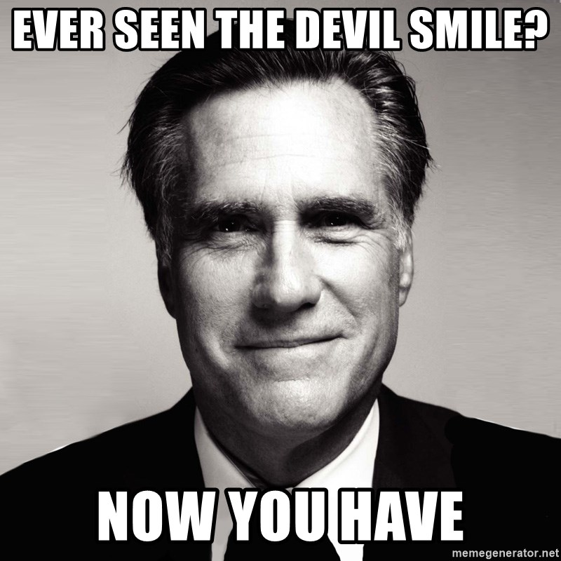 RomneyMakes.com - ever seen the devil smile? now you have
