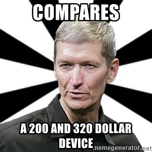 Tim Cook Time - compares a 200 and 320 DoLLAR DEVICE