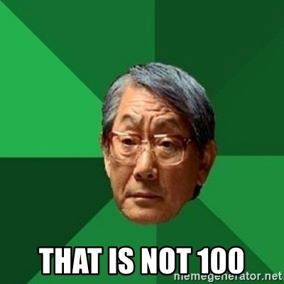 chinese dad meme - that is not 100