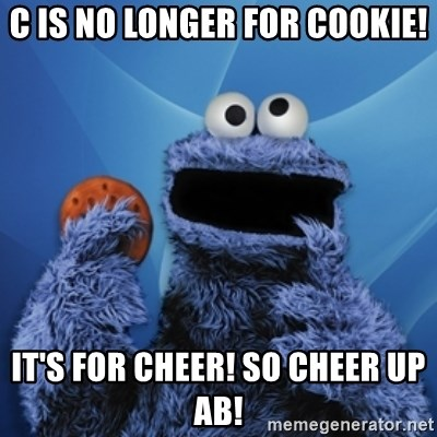 Cookie Monster Desktop - C is no longer for cookie! It's for cheer! so cheer up ab!