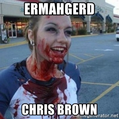 Scary Nympho - ermahgerd Chris brown