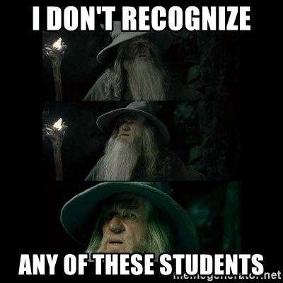 Confused Gandalf - i don't recognize any of these students