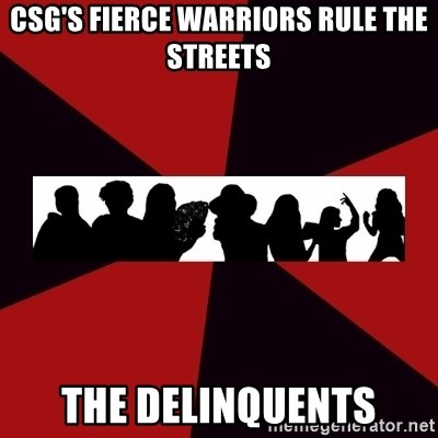 Typical Warrior of Pathos - CSG's Fierce Warriors Rule The Streets The Delinquents