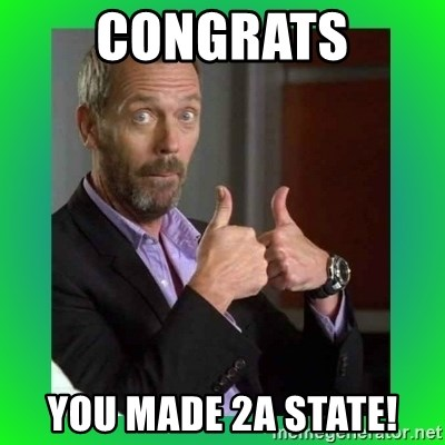 Thumbs up House - Congrats You made 2a state!