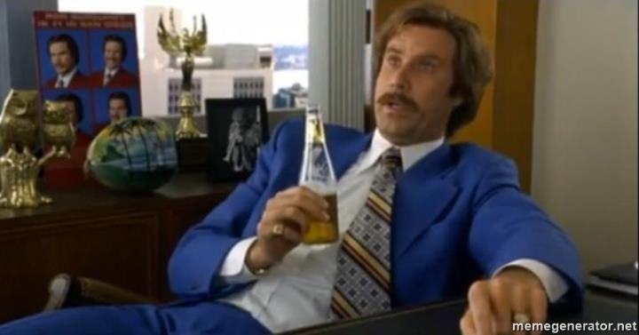 That escalated quickly-Ron Burgundy -