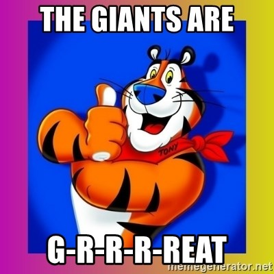 Tony The Tiger - The Giants are g-R-r-r-reat