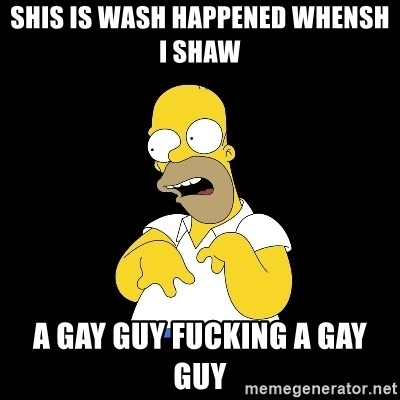 look-marge - shis is wash happened whensh i shaw a gay guy fucking a gay guy