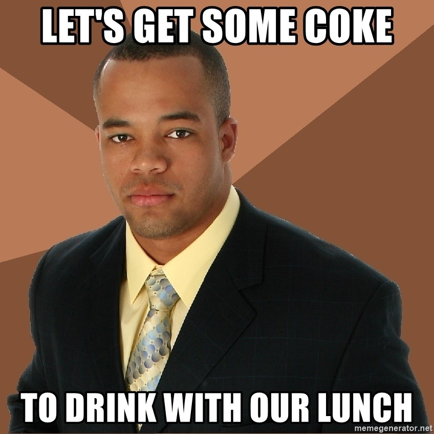 Successful Black Man - Let's get some coke to drink with our lunch