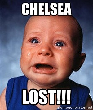 Crying Baby - chelsea lost!!!