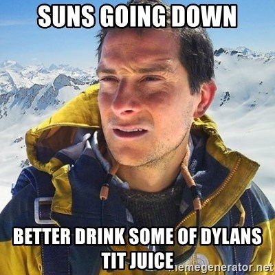 Kai mountain climber - suns going down better drink some of dylans tit juice