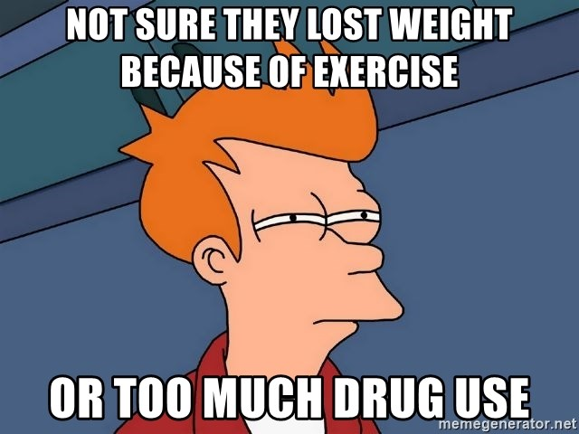 Futurama Fry - NOT SURE THEY LOST WEIGHT BECAUSE OF EXERCISE OR TOO MUCH DRUG USE