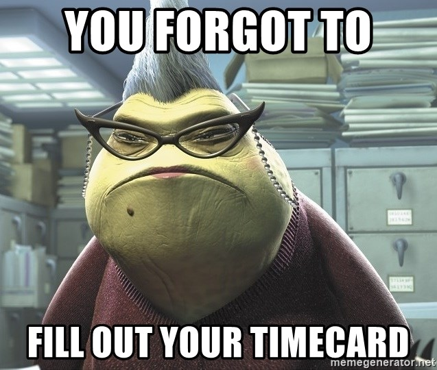 Roz from Monsters Inc - YOU FORGOT TO  FILL OUT YOUR TIMECARD