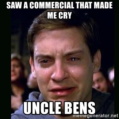 crying peter parker - SAW A COMMERCIAL THAT MADE ME CRY UNCLE BENS