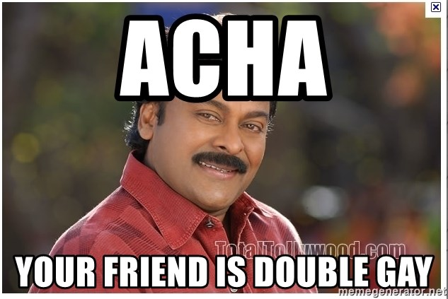 Typical Indian guy - AcHA your friend is double gay