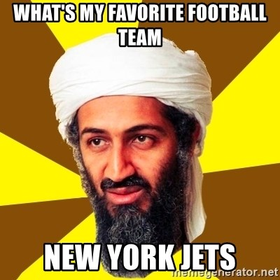Osama - WHAT'S MY FAVORITE FOOTBALL TEAM NEW YORK JETS