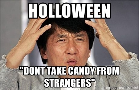 """Jackie Chan - hOLLOWEEN """"DONT TAKE CANDY FROM STRANGERS"""""""