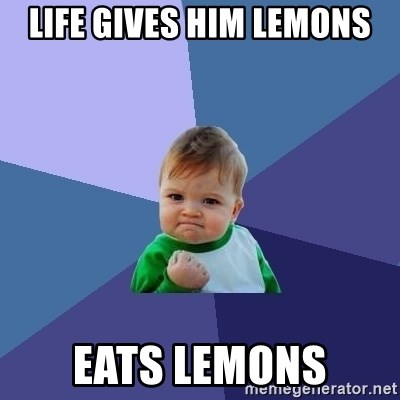 Success Kid - life gives him lemons eats lemons