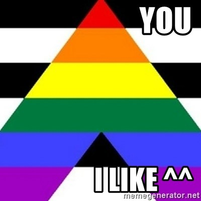 Bad Straight Ally -                       YOU                 I LIKE ^^