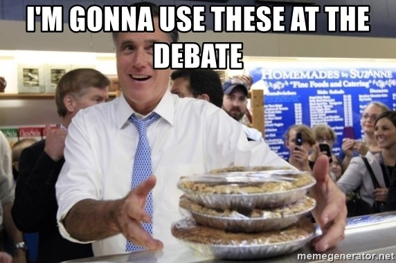 Romney with pies - I'M GONNA USE THESE AT THE DEBATE