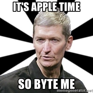 Tim Cook Time - IT'S APPLE TIME SO BYTE ME