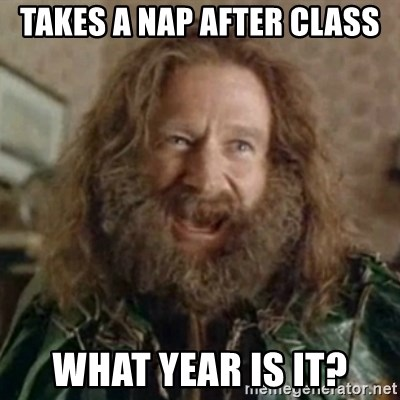 What Year - takes a nap after class What year is it?