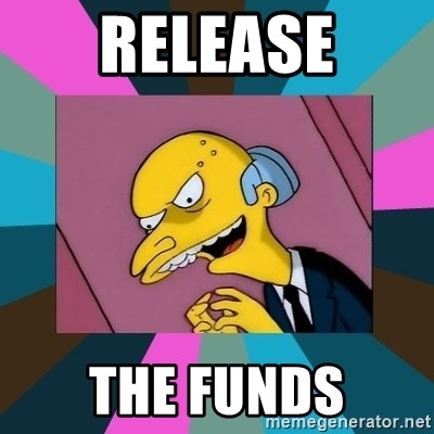 Mr. Burns - Release the Funds