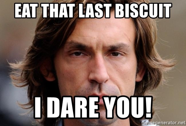 pirlosincero - eat that last biscuit i dare you!