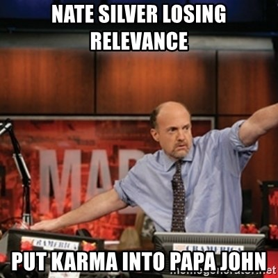 Jim Kramer Mad Money Karma - Nate SilVER LOSING RELEVANCE PUT KARMA INTO PAPA JOHN