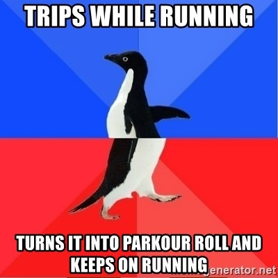 Socially Awkward to Awesome Penguin - Trips while running turns it into parkour roll and keeps on running