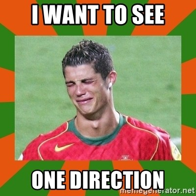 cristianoronaldo - I WANT TO SEE ONE DIRECTION