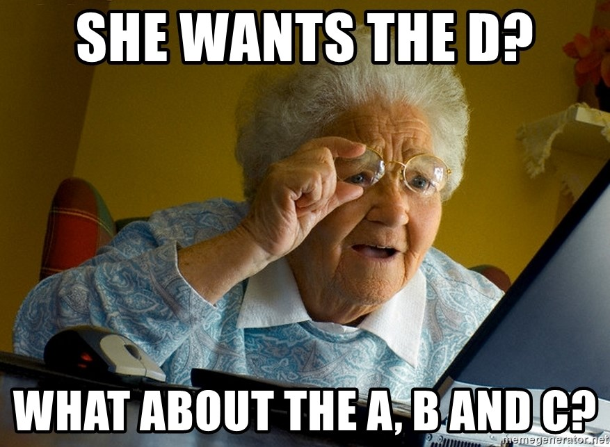 Internet Grandma Surprise - SHE WANTS THE D? WHAT ABOUT THE A, B AND C?