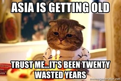 Birthday Cat - Asia is Getting old trust me...it's been twenty wasted years