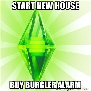 Sims - start new house buy burgler alarm