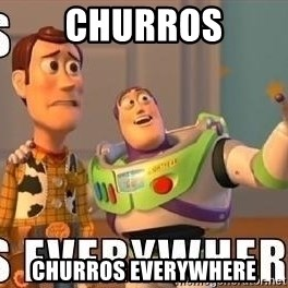 Xx Everywhere - churros churros everywhere