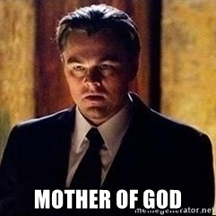 inception - Mother of god