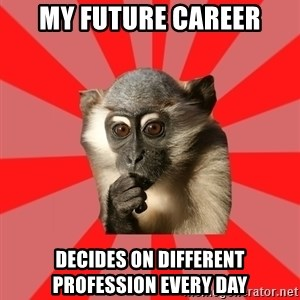 Indecisive Chimp - my future career DECIDES ON DIFFERENT PROFESSION EVERY DAY