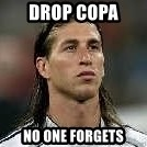 Sergio Ramos 4  - Drop Copa  no one forgets