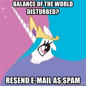 Trollestia - Balance of the world disturbed? resend e-mail as spam