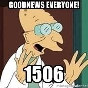 Good News Everyone - Goodnews everyone! 1506