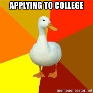 Technologically Impaired Duck - Applying to college