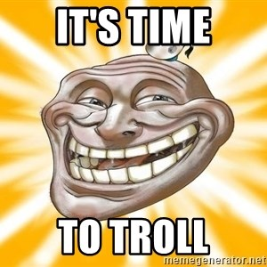 Mr.Trololo - it's time to troll