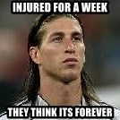 Sergio Ramos 4  - Injured for a week they think its forever