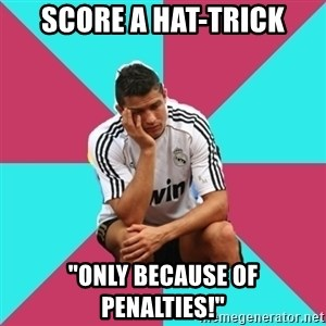 """sadcristiano - Score a hat-trick """"only because of penalties!"""""""