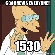 Good News Everyone - Goodnews everyone! 1530
