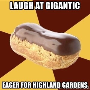 Crazy Eclare Fangirl - laugh at gigantic eager for highland gardens