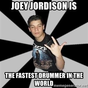 Metal Boy From Hell - Joey Jordison is The fastest drummer in the world
