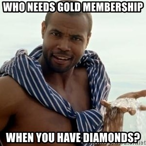 This Thread Is Now Diamonds - who needs gold membership when you have diamonds?