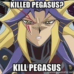 Kill Pegasus Paradox - Killed pegasus? kill pegasus