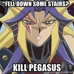 Kill Pegasus Paradox - Fell down some stairs? Kill Pegasus