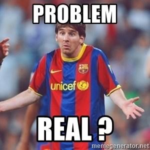 Messi 3 - PROBLEM  REAL ?